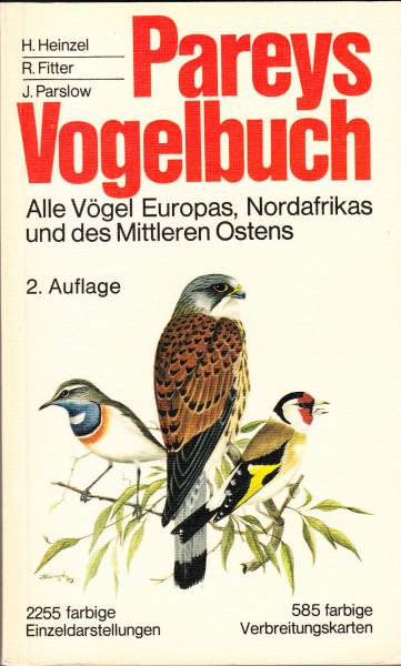 Pareys Vogelbuch. Alle Vögel Europas, Nordafrikas und des Mittleren Ostens