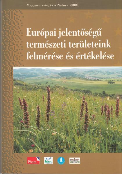 Európai jelentőségű természeti területeink felmérése és értékelése