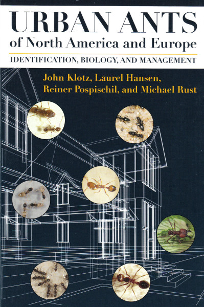 Urban Ants of North America and Europe. Identification, Biology, and Management