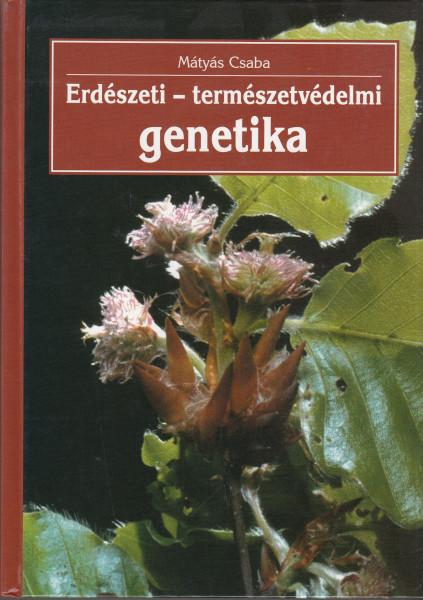 Erdészeti - természetvédelmi genetika