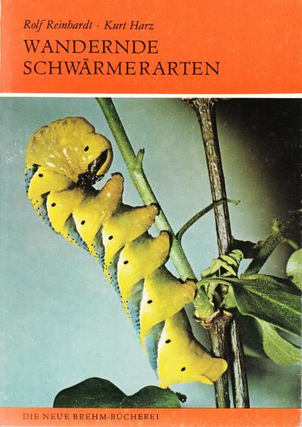 Wandernde Schwärmerarten. (Totenkopf-, Winden-, Oleander- und Linienschwärmer)