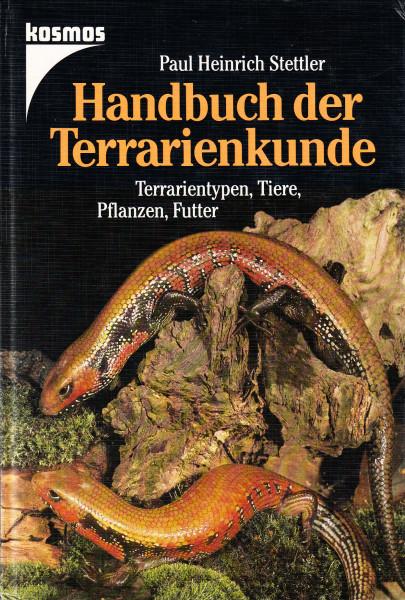 Handbuch der Terrarienkunde. Terrarientypen, Tiere, Pflanzen, Futter