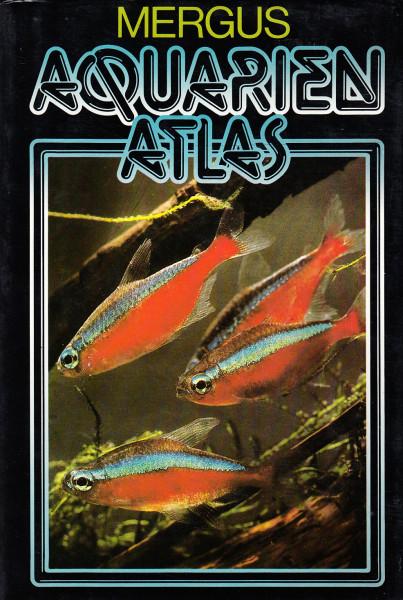 Aquarien Atlas. [Band 1.]