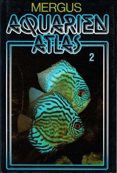 Aquarien Atlas. Band 2.: Seltene Fische und Pflanzen