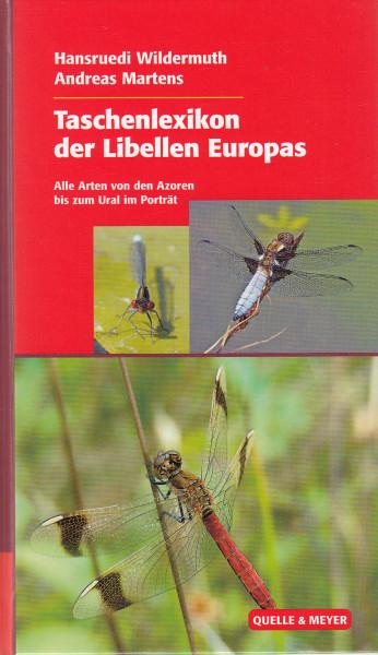 Taschenlexikon der Libellen Europas. Alle Arten von den Azoren bis zum Ural im Porträt