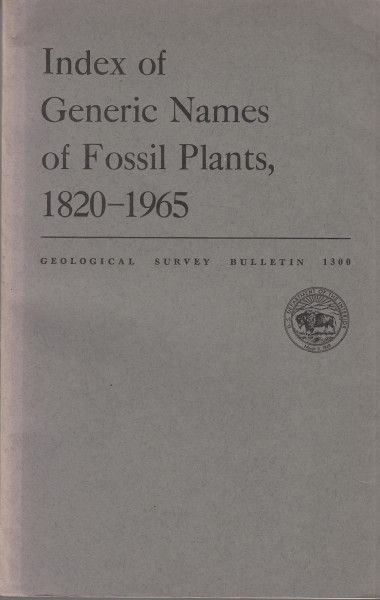 Index of Generic Names of Fossil Plants, 1820-1965