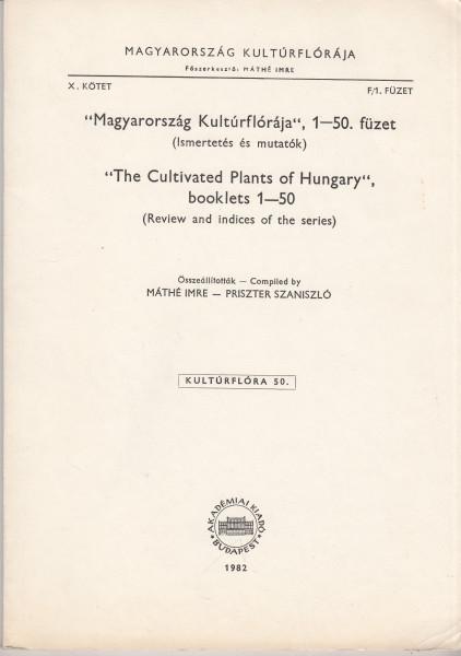 """""""Magyarország Kulturflórája"""", 1-50. füzet (Ismertetés és mutatók)"""