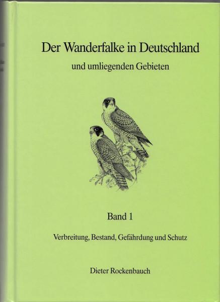 Der Wanderfalke in Deutschland und umliegenden Gebieten. Band 1-2.