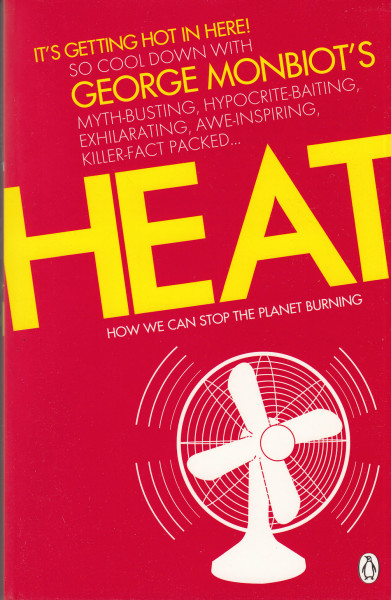 Heat. How to Stop the Planet Burning