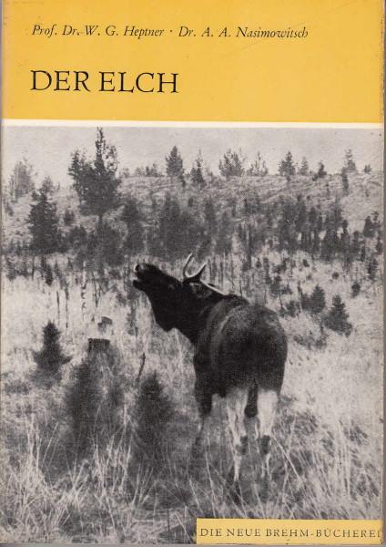 Der Elch. (Alces alces)