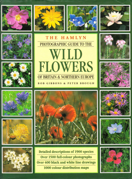 The Hamlyn Photographic Guide to the Wild Flowers of Britain and Northern Europe