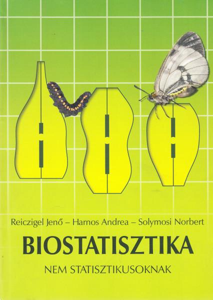 Biostatisztika nem statisztikusoknak