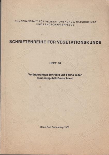 Veränderungen der Flora und Fauna in der Bundesrepublik Deutschland. Referate des gleichnamigen Symposiums 7.-9. oktober 1975
