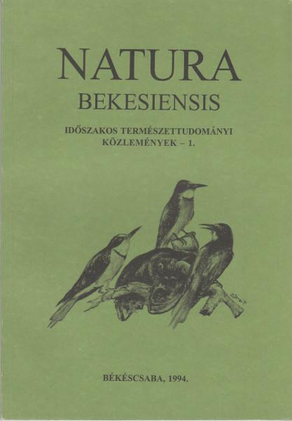 Natura Bekesiensis: 1.(1994)-8.(2006), 10.(2009)