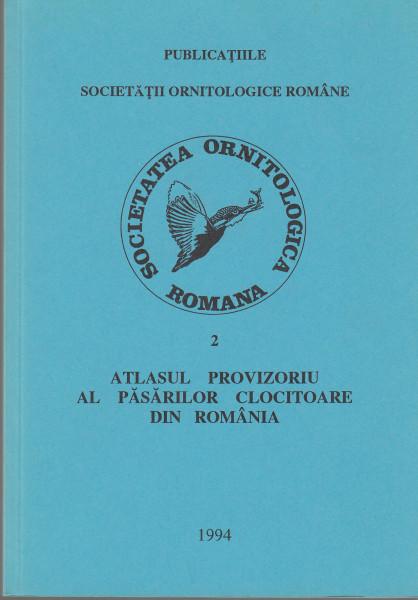 Atlasul provizoriu al pasarilor clociotare din Romania