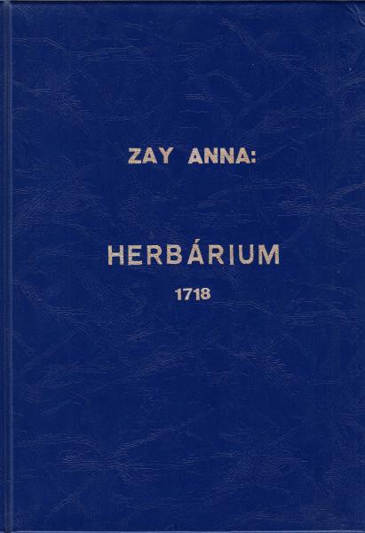 Herbárium 1718. [Reprint]. A bevezető tanulmányt írta Fazekas Árpád