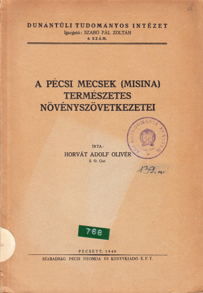 A pécsi Mecsek (Misina) természetes növényszövetkezetei