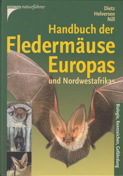 Handbuch der Fledermäuse Europas und Nordwestafrikas. Biologie, Kennzeichen, Gefährdung