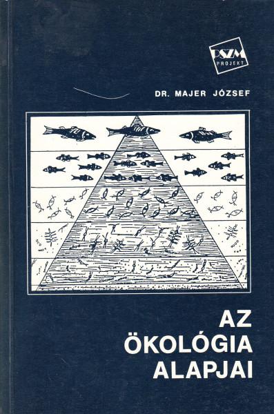 Az ökológia alapjai. Kísérleti tankönyv