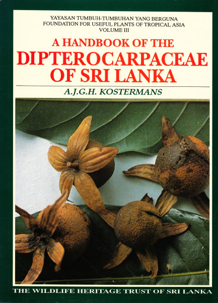 A Handbook of the Dipterocarpaceae of Sri Lanka