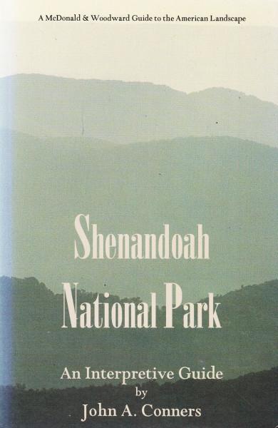 Shenandoah National Park. An Interpretive Guide