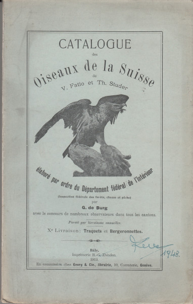 """Les Oiseaux de la Suisse. (""""Catalogue des Oiseaux de la Suisse de V. Fatio et Th. Studer""""). X.: Saxicolinae et Motacillidae"""