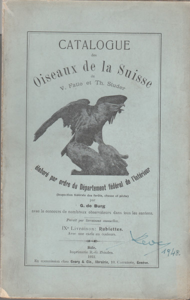 """Les Oiseaux de la Suisse. (""""Catalogue des Oiseaux de la Suisse de V. Fatio et Th. Studer""""). IX.: Ruticillae"""