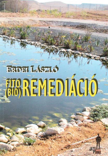 Fito(bio)remediáció. A környezet megtisztítása növényekkel