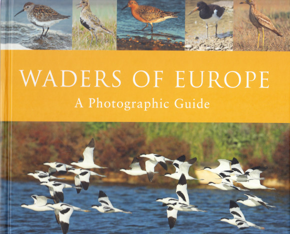 Waders of Europe. A Photographic Guide