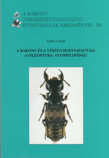 A Bakony és a Vértes holyvafaunája (Coleoptera: Staphylinidae)