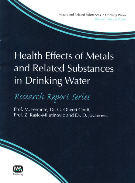 Healt Effects of Metals and Related Substances in Drinking Water