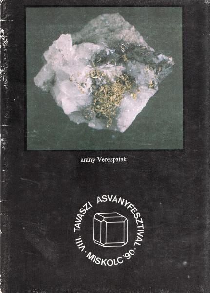 VIII. Tavaszi Ásványfesztivál. Miskolc '90