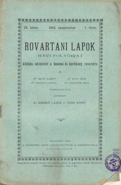 Rovartani Lapok: 5.(1898)3.,4.,6. 7.(1900)2.,5.,8.,9.,10., 8.(1901)6., 9.(1902)3.,7., 26.(1923)7/12.