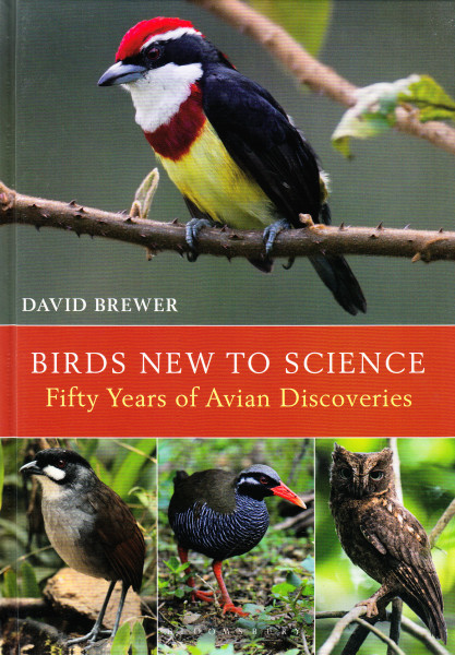 Birds New to Science. Fifty Years of Avian Discoveries