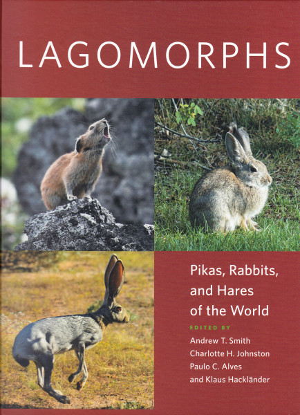 Lagomorphs. Pikas, Rabbits, and Hares of the World