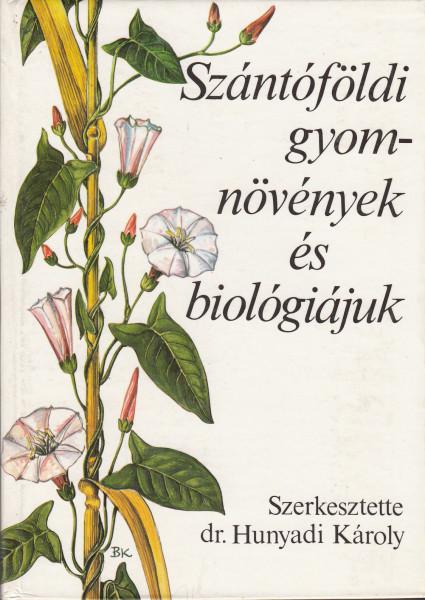 Szántóföldi gyomnövények és biológiájuk