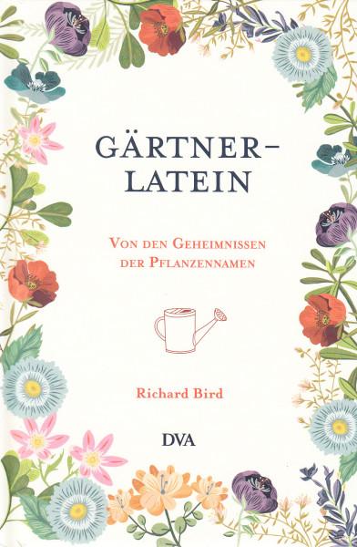Gärtner-Latein. Von den Geheimnissen der Pflanzennamen