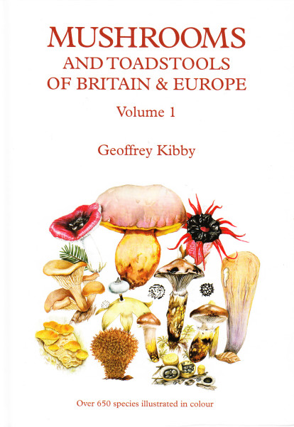 Mushrooms and Toadstools of Britain and Europe. Volume 1