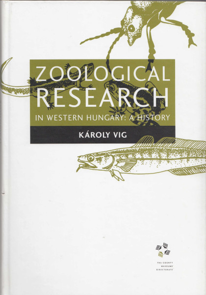 Zoological Research in Western Hungary: A History