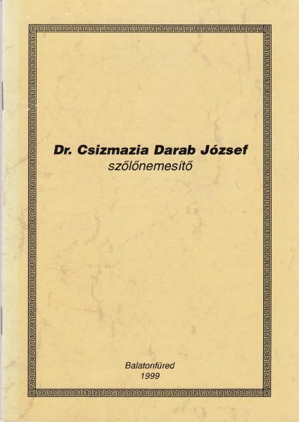 Dr. Csizmazia Darab József szőlőnemesítő
