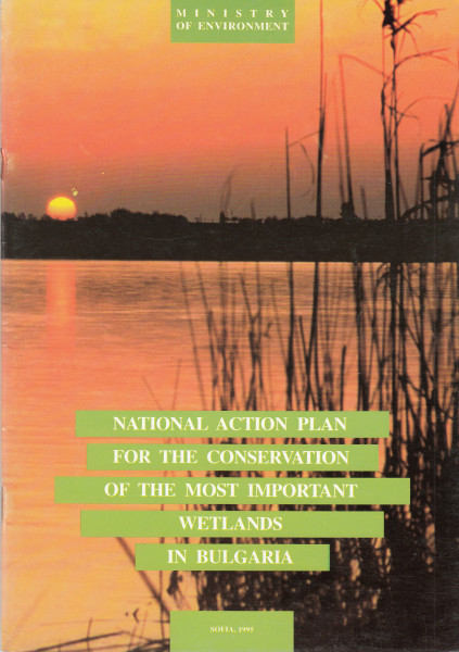 National Action Plan for the Conservation of the Most Important Wetlands in Bulgaria