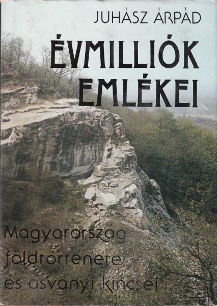 Évmilliók emlékei. Magyarország födtörténete és ásványkincsei