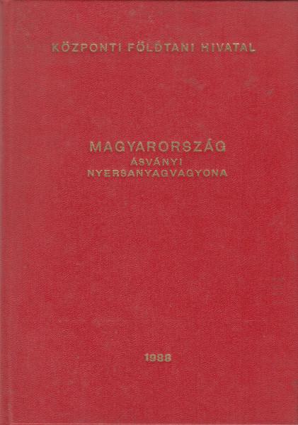 Tájékoztató Magyarország 1988. I. 1-jei helyzet szerinti ásványi nyersanyagvagyonáról