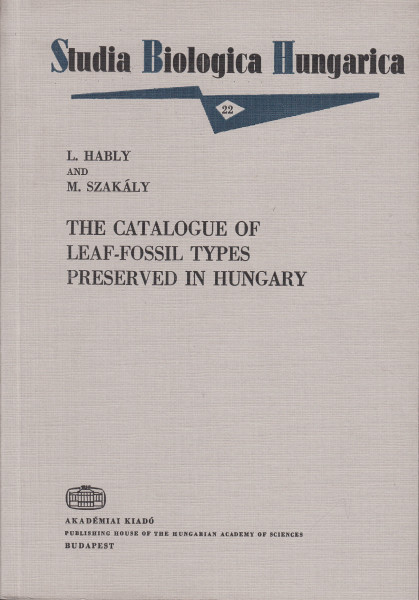 The Catalogue of Leaf-Fossil Types Preserved in Hungary