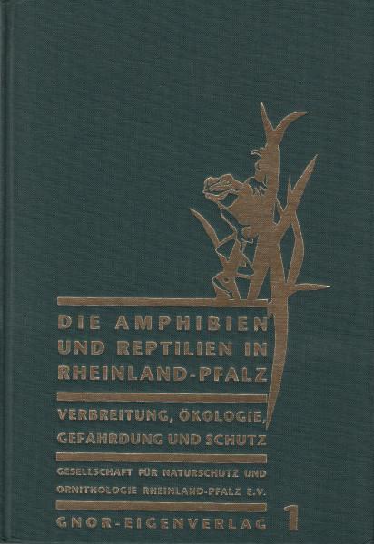 Die Amphibien und Reptilien in Rheinland-Pfalz. I-II.