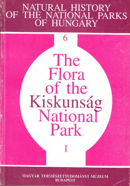 The Flora of the Kiskunság National Park. Vol.I.: The Flowering Plants