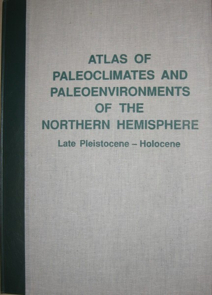 Atlas of Paleoclimates and paleoenvironments of the Northern Hemisphere. Late Pleistocene - Holocene