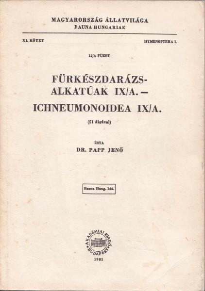 Fürkészdarázs-alkatúak IX/A - Ichneumonoidea IX/A