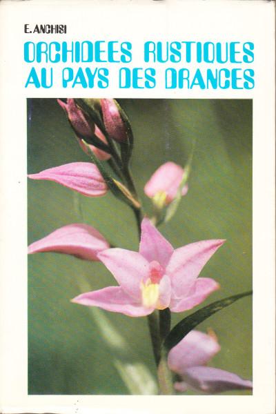 Orchidées rustiques au pays des drances