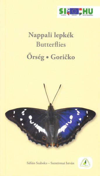 Nappali lepkék - Butterflies. Őrség, Goricko
